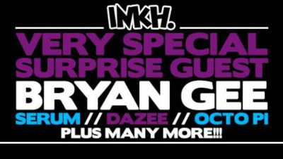 Bryan Gee / Serum / more + surprise guest