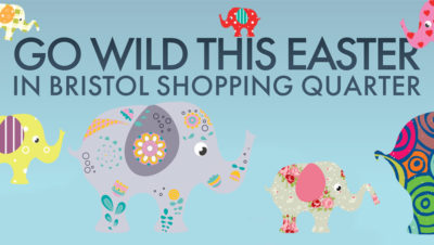 Go wild in Bristol Shopping Quarter
